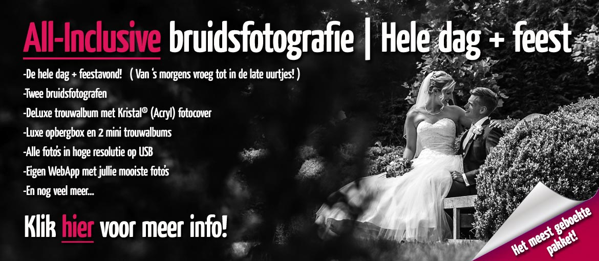 Trouwdag in Beeld Bruidsfotografie - All Inclusive trouwreportage